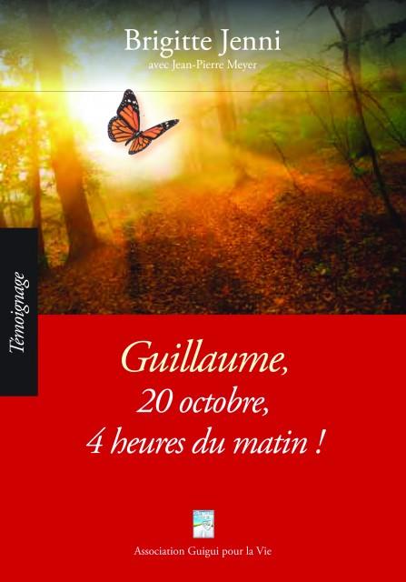 Guillaume, 20 octobre, 4 heures du matin !