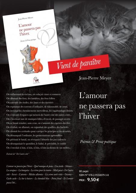 """""""L'Amour ne passera pas l'hiver"""" la nouvelle parution de Jean-Pierre Meyer. Un hymne à l'Amour étonnant..."""